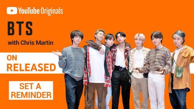 BTS コールドプレイのクリス・マーティンと共にYouTubeオリジナル「RELEASED」に出演